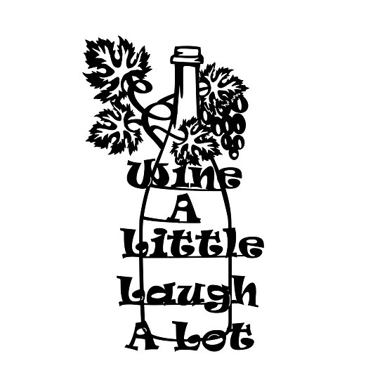 'Wine a Little' Sign