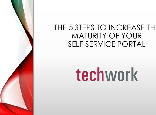 The 5 Steps to increase the maturity of your Self Service Portal