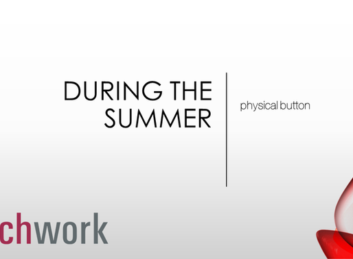 During the summer – physical button