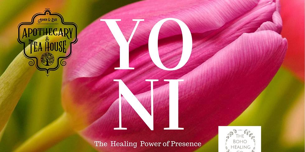 Yoni Love: Thre Healing Power of Presence