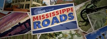 Sign that reads Mississippi Roads laying over images of rivers, flowers and buildings.