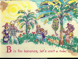 Image of two banana trees with 6 people spaced between the two trees picking the bananas. Image is a hand drawn image with the text B is for bananas, let's visit a tree across the bottom
