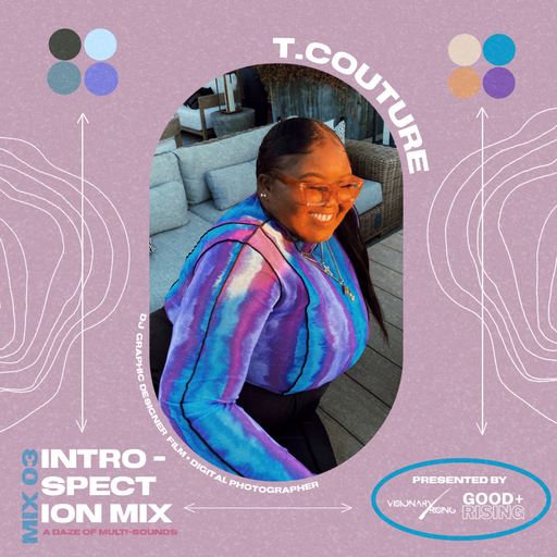 Visionary Rising Present INTROSPECTION Mix 03 With T.Couture