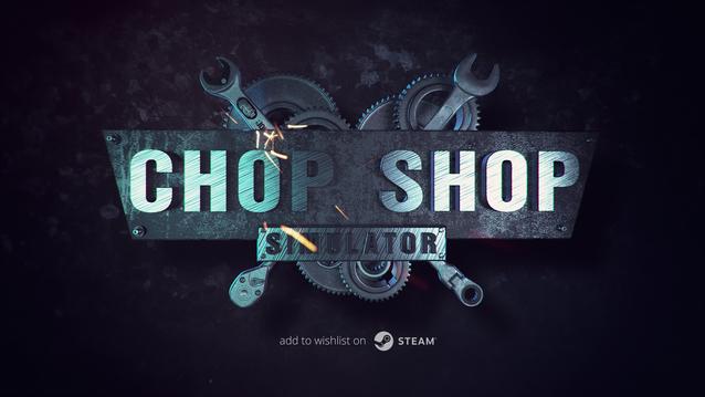 ChopShop Simulator Trailer