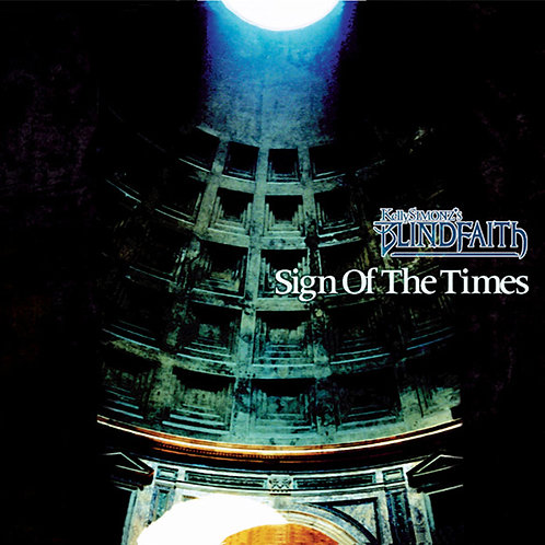 【CD】Sign Of The Times - Kelly SIMONZ's BLINDFAITH