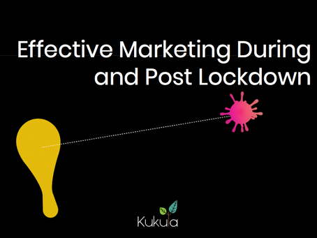 Now What? Effective Marketing During and Post Lockdown