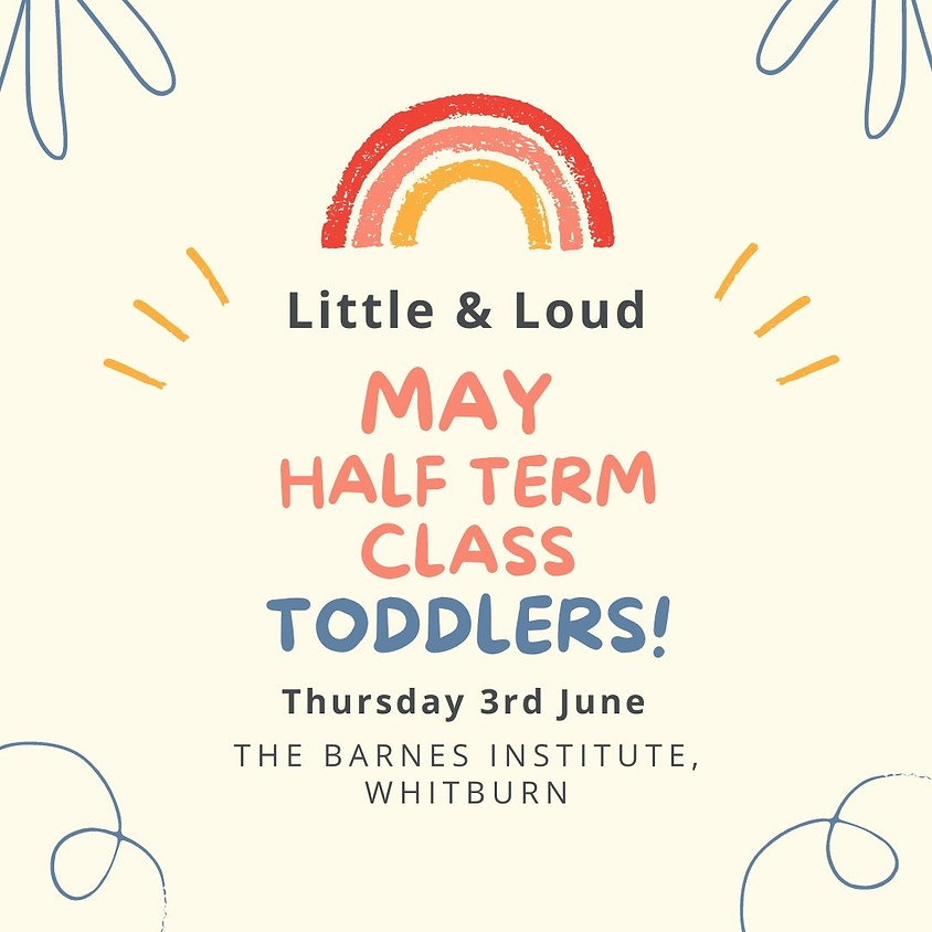 Whitburn Toddlers (up to 4 years) - May half term class