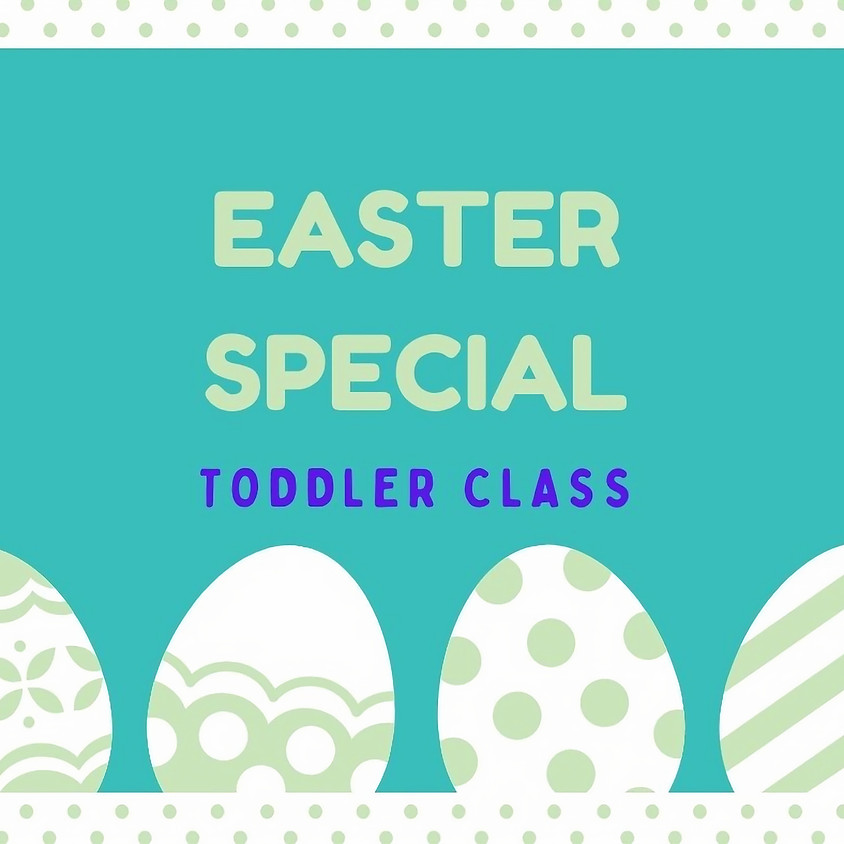 Easter Special! (Walkers to 4 years)