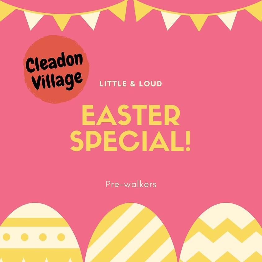 CLEADON Easter Special! (Pre-walkers)