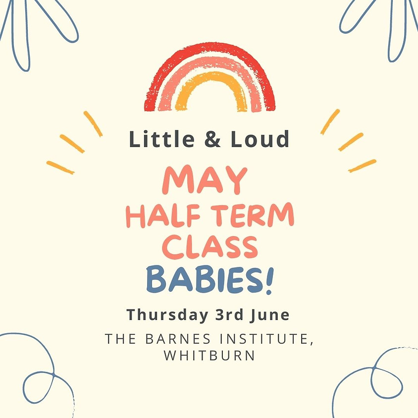 Whitburn Babies (pre walkers) - May half term class
