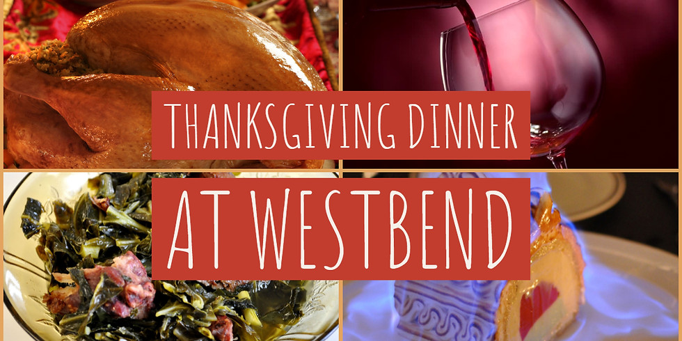 Grapevine Grille presents: Thanksgiving at Westbend!