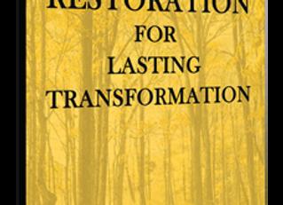 RESTORATION FOR LASTING TRANSFORMATION