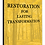 Thumbnail: RESTORATION FOR LASTING TRANSFORMATION