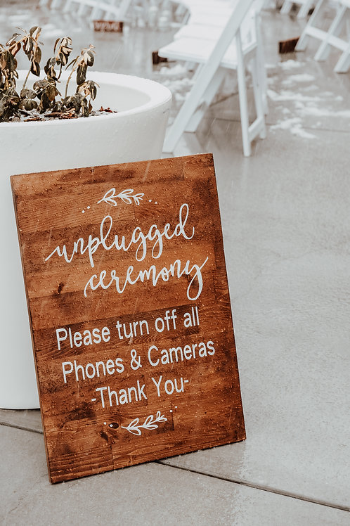 """""""Unplugged Ceremony"""" Wooden Sign"""