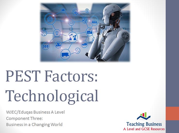 Eduqas PowerPoint PEST: Technological