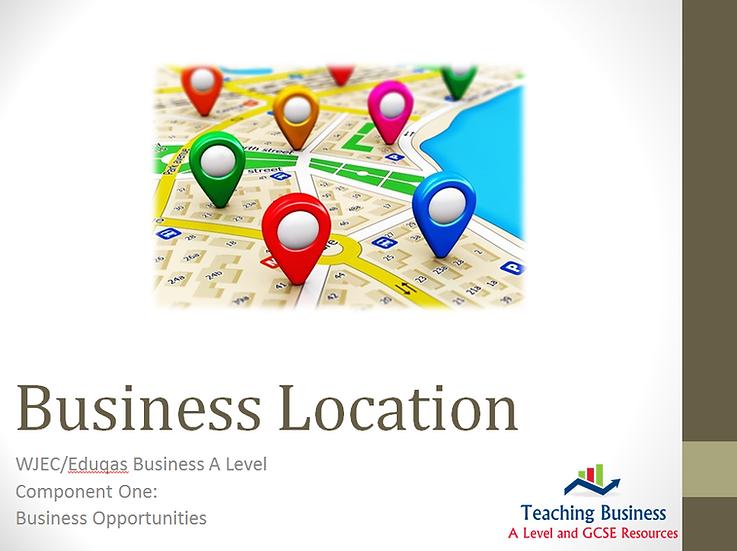 Eduqas PowerPoint Business Location