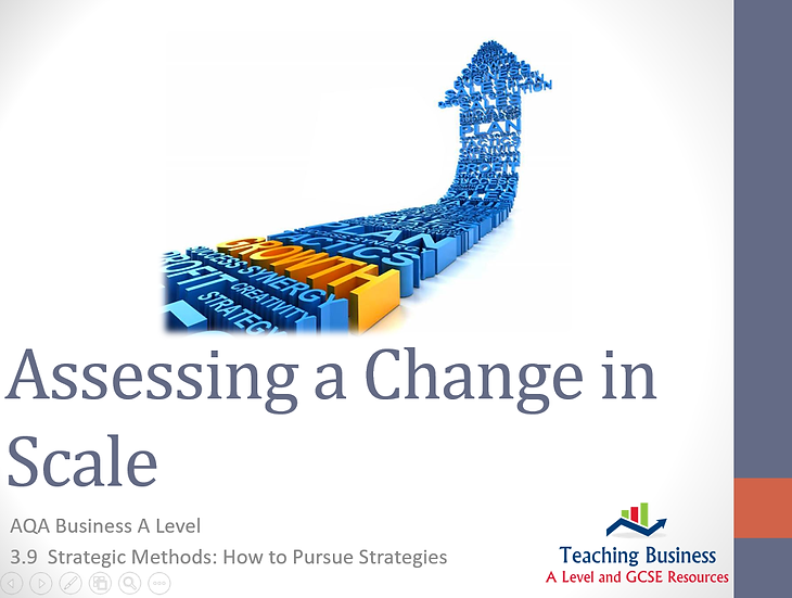 AQA Business - Assessing a Change in Scale