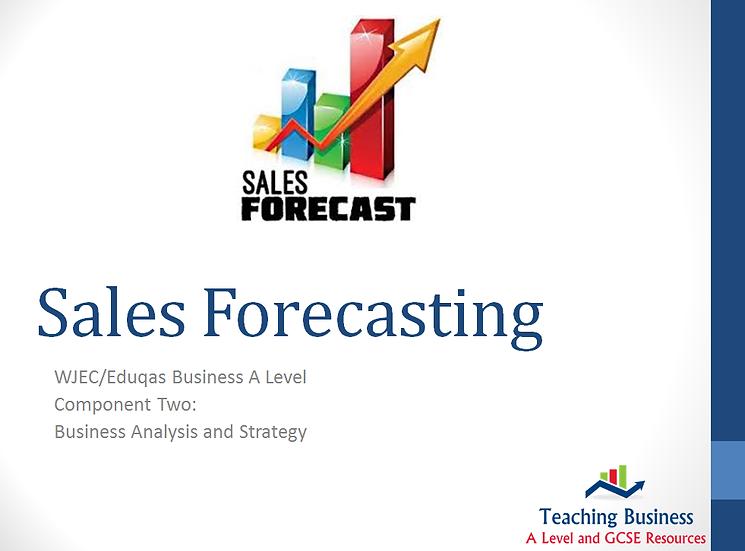 Eduqas PowerPoint Sales Forecasting
