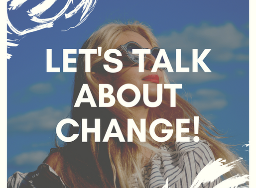 Let's Talk About Change! Looking to Life After Coronavirus.