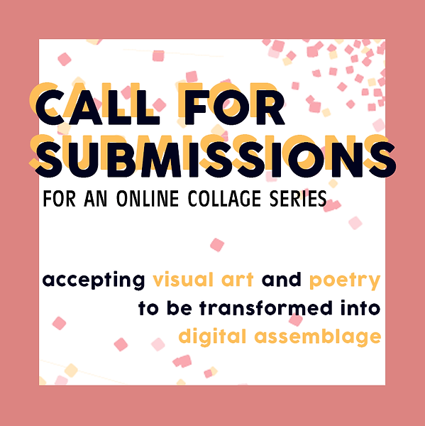 Call for Submissions - Digital Collage.p