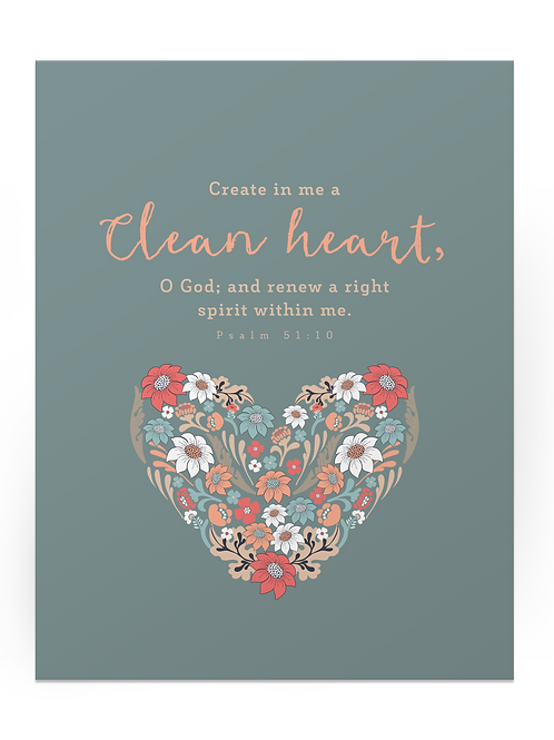 Create in me a Clean Heart Poster
