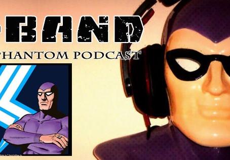 X-Band: The Phantom Podcast #90 - Lightning Strike Comic Books