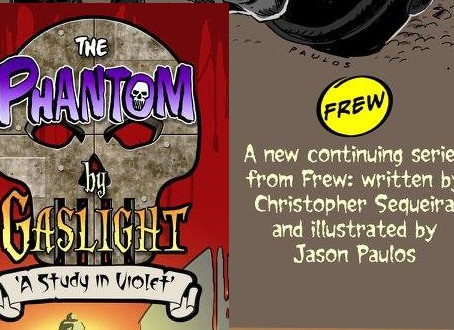 "New Series from FREW - ""The Phantom By Gaslight"""
