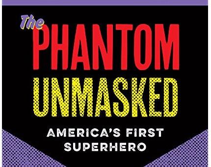 PopCultureShelf Reviews The Phantom Unmasked