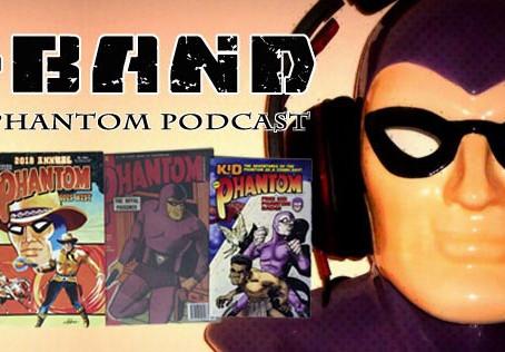 X-Band: The Phantom Podcast #89 - February 2018 Comics and News