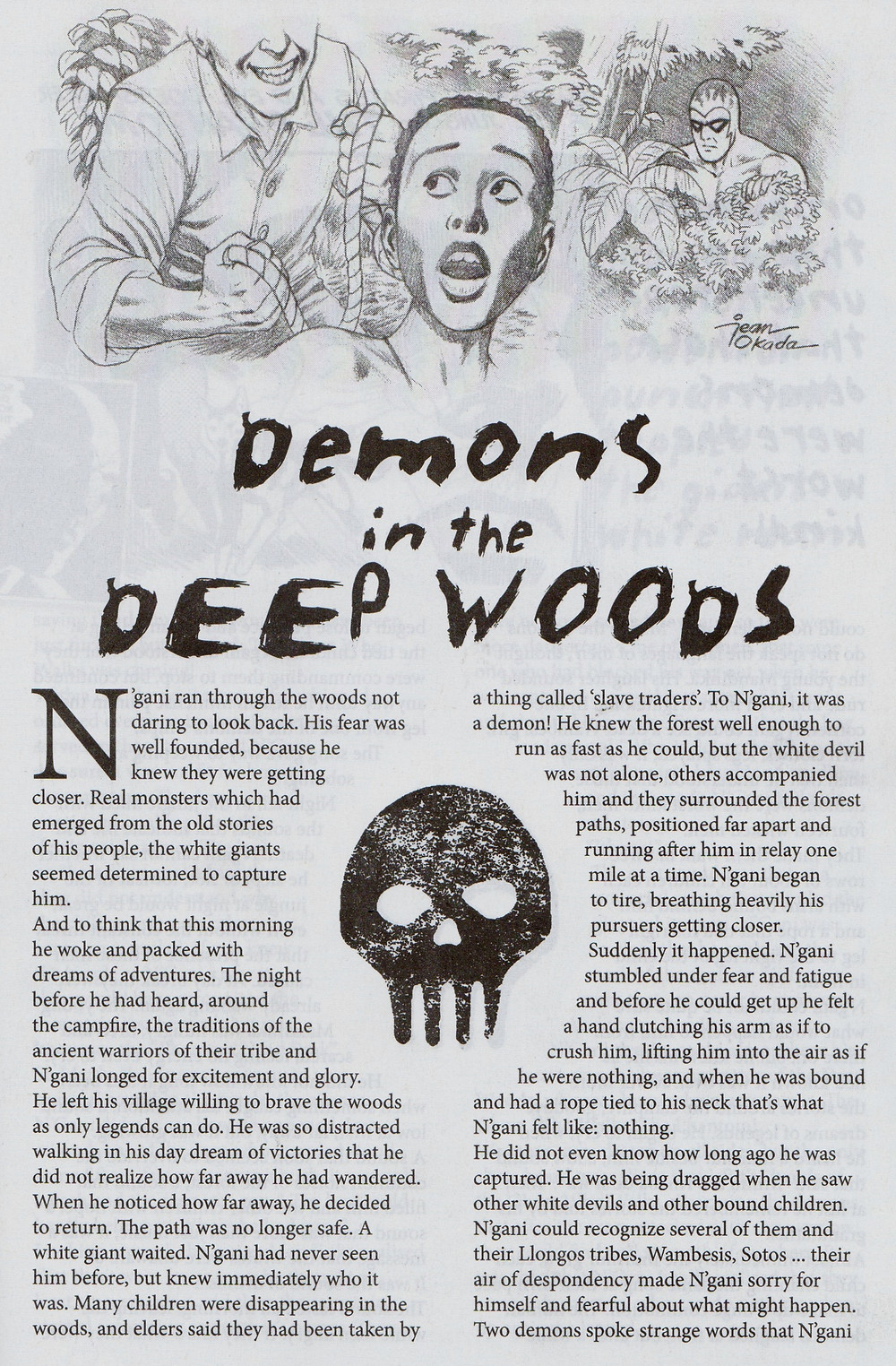 Demons in the Deep Woods  - Brazil 2016