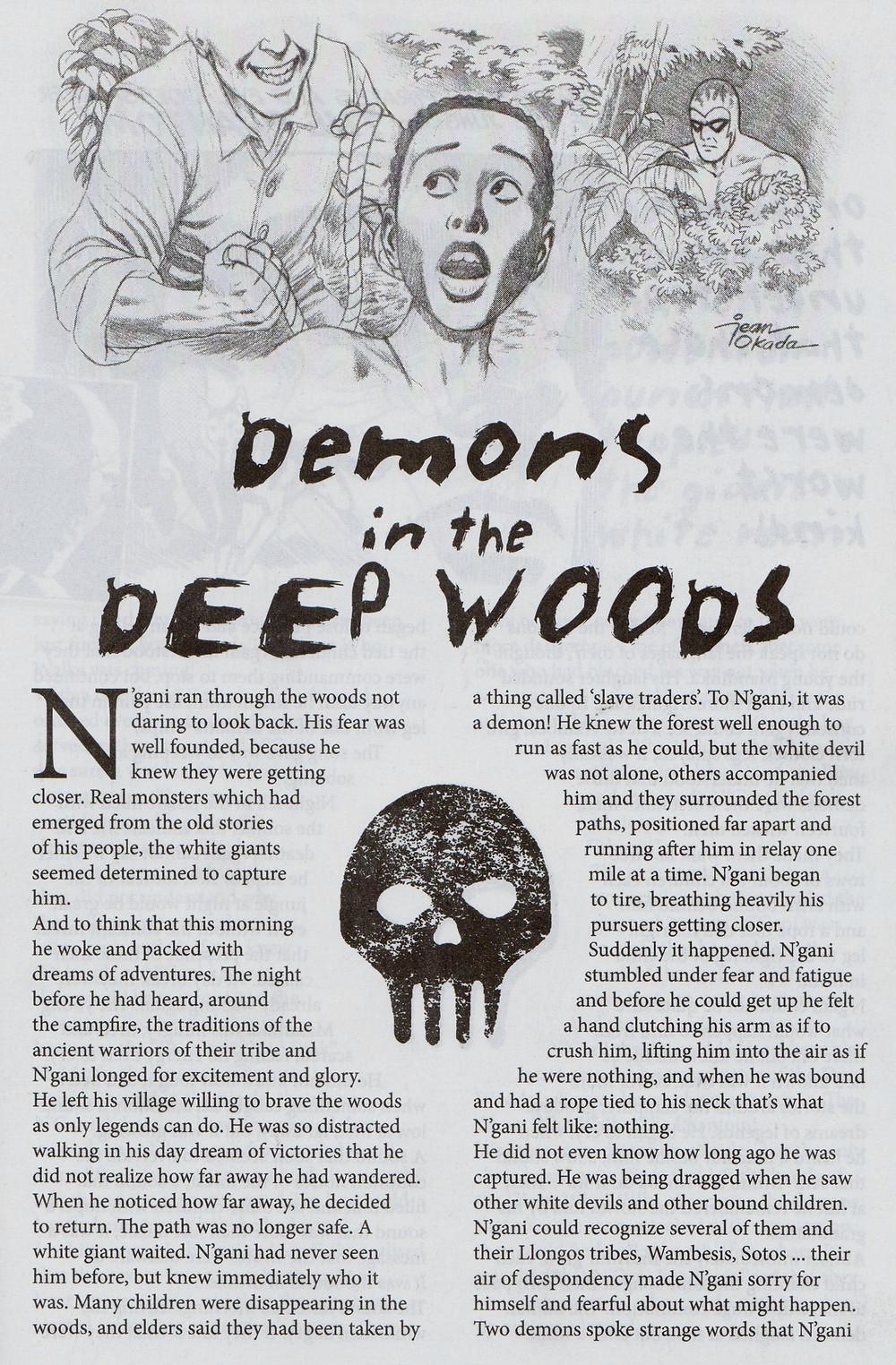 Demons in the Deep Woods  - Brazil 2016