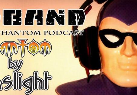 X Band: Episode #65 - Phantom by Gaslight: The Creative Team