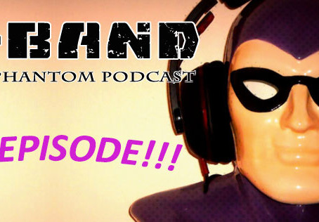X-Band: The Phantom Podcast #50!
