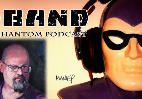 X-Band: The Phantom Podcast #91 - Daily Artist Mike Manley
