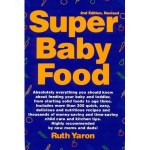 Super Baby Food by Ruth Yaron