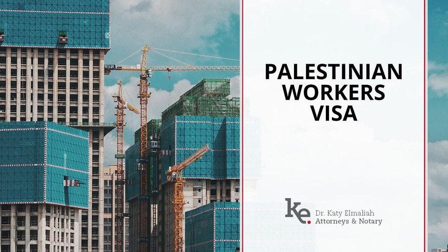 Elmaliah law firm Palestinian Workers Visa