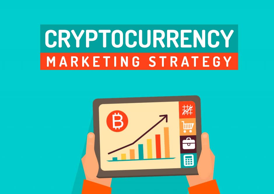 Cryptocurrency Marketing Strategy