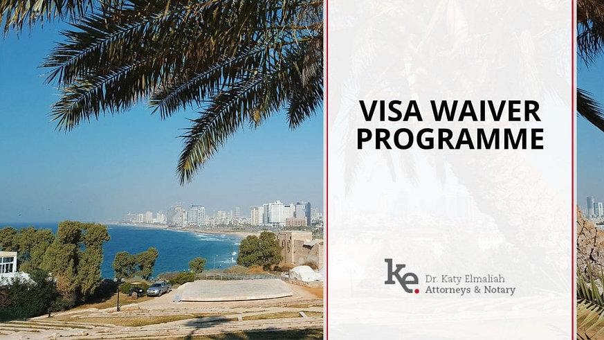 Elmaliah law firm Visa Waiver Programme.