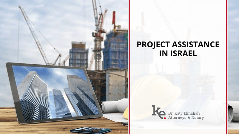 Elmaliah law firm Project Assistance in Israel