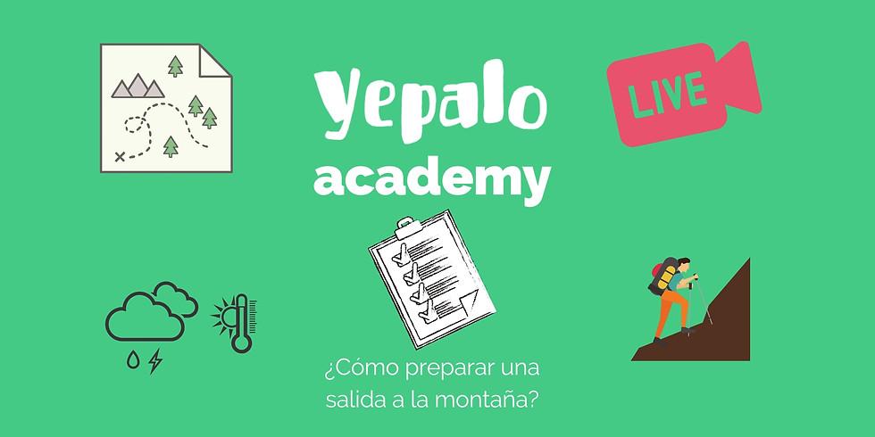 YEPALO ACADEMY - videoconferencia sobre ¿Cómo preparar una salida en la montaña? GRATIS