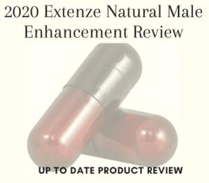 2020 Extenze Natural Male Enhancement Review