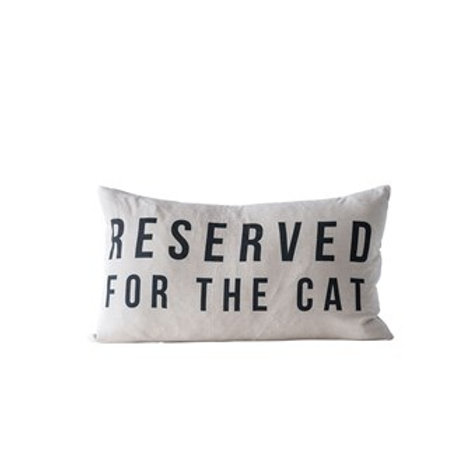"24""W x 14""H Cotton Pillow ""Reserved For The Cat"""