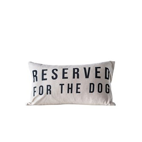 "24""W x 14""H Cotton Pillow ""Reserved For The Dog"""