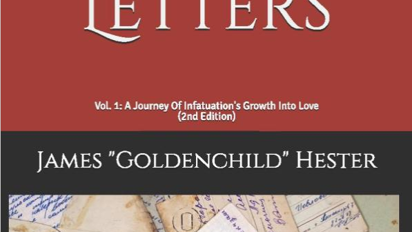 Life's Love Letters: Vol. 1: A Journey Of Infatuation's Growth Into Love - 2E