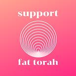 support fat torah.png