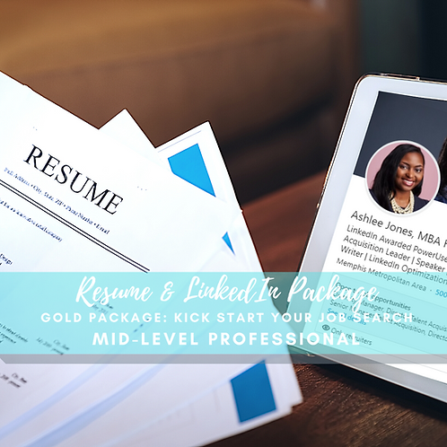Mid-Level Professional Gold Package: Kick Start Your Job Search!