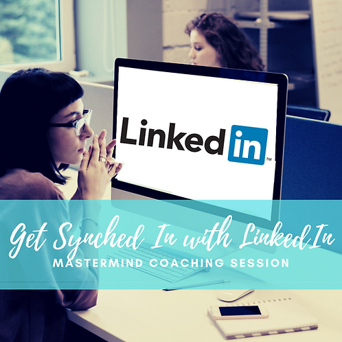 Get Synched In With LinkedIn Mastermind Coaching Session
