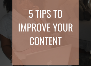 5 Tips To Improve Your Content