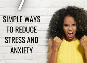 7 simple ways to reduce Stress+anxiety