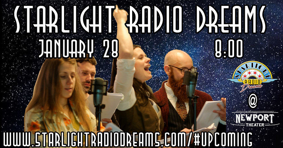 Starlight Radio Dreams: January Show